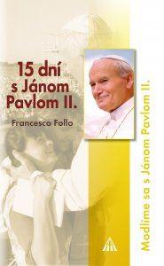 Obrázok z 15 dní s Jánom Pavlom II.