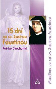 Obrázok z 15 dní so sv. Sestrou Faustínou