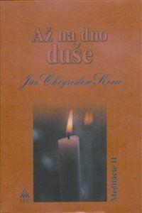 Obrázok z Až na dno duše. Meditácie II.