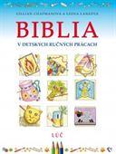 Obrázok pre výrobcu Biblia v detských ručných prácach