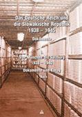 Obrázok pre výrobcu Das Deutsche Reich un die Slowakische Republik 1938 - 1945 1.