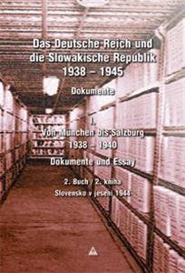 Obrázok z Das Deutsche Reich und die Slowakische Republik 1938 – 1945, Dokumente