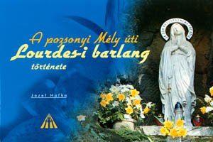 Obrázok z Dejiny Lurdskej jaskyne (po maďarsky)