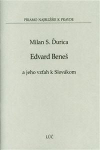 Obrázok z Edvard Beneš a jeho vzťah k Slovákom