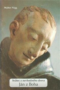 Obrázok z Ján z Boha. Svätec z nevhodného dreva