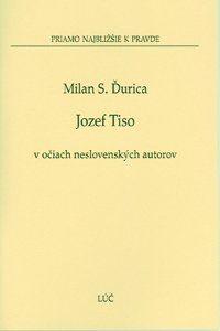 Obrázok z Jozef Tiso v očiach neslovenských autorov