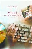 Obrázok pre výrobcu Médiá v čase globalizácie