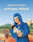 Obrázok pre výrobcu Moja prvá kniha o Panne Márii
