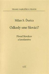 Obrázok z Odkedy sme Slováci?