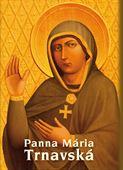 Obrázok pre výrobcu Panna Mária Trnavská