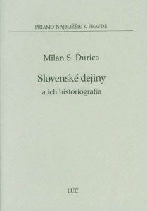 Obrázok z Slovenské dejiny a ich historiografia
