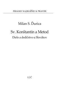Obrázok z Sv. Konštantín a Metod. Dielo a dedičstvo u Slovákov