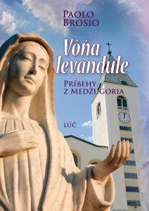 Obrázok z Vôňa levandule. Príbehy z Medžugoria