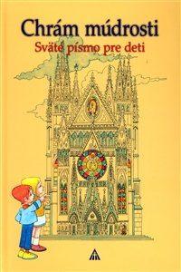 Obrázok z Chrám múdrosti. Sväté písmo pre deti