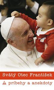 Obrázok z Svätý Otec František. Príbehy a anekdoty