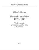 Obrázok pre výrobcu Slovenská republika 1939 – 1945. Vznik a trvanie prvého slovenského štátu 20. storočia