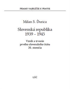 Obrázok z Slovenská republika 1939 – 1945. Vznik a trvanie prvého slovenského štátu 20. storočia