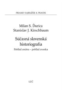 Obrázok z Súčasná slovenská historiografia