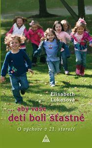 Obrázok z ...aby vaše deti boli šťastné
