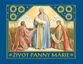 Obrázok pre výrobcu Život Panny Márie
