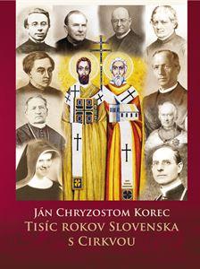 Obrázok z Tisíc rokov Slovenska s Cirkvou