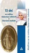 Obrázok pre výrobcu 15 dní so sv. Katarínou Labouré a Zázračná medaila