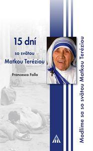 Obrázok z 15 dní so sv. Matkou Teréziou