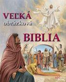 Obrázok pre výrobcu Veľká obrázková Biblia