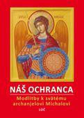 Obrázok pre výrobcu NÁŠ OCHRANCA Modlitebník k svätému archanielovi Michalovi