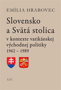 Obrázok z Slovensko a Svätá stolica v kontexte vatikánskej východnej politiky 1962 - 1989