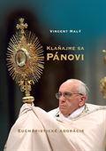 Obrázok pre výrobcu Klaňajme sa Pánovi. Eucharistické adorácie