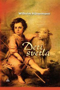Obrázok z DETI SVETLA. Z mladosti veľkých svätcov  /2. vydanie/