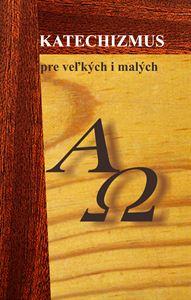 Obrázok z KATECHIZMUS pre veľkých a malých 6. vyd.