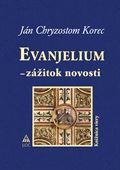 Obrázok pre výrobcu Evanjelium - zážitok novosti 2 vyd. /6,50/