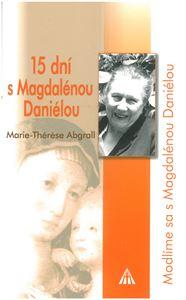 Obrázok z 15 dní s Magdalénou Daniélou