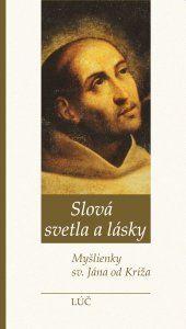 Obrázok z Slová svetla a lásky. Myšlienky sv. Jána od Kríža