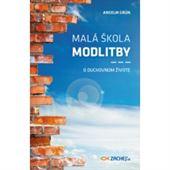 Obrázok pre výrobcu MALA SKOLA MODLITBY