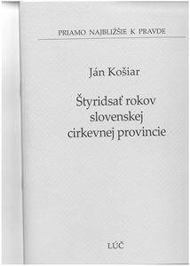 Obrázok z Štyridsať rokov slovenskej cirkevnej provincie