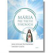 Obrázok pre výrobcu MARIA PRE TRETIE TISICROCIE/Z