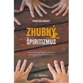 Obrázok pre výrobcu ZHUBNY SPIRITIZMUS
