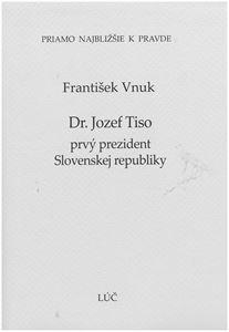 Obrázok z Dr. Jozef Tiso prvý prezident Slovenskej republiky
