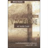 Obrázok pre výrobcu V TVOJEJ RUKE SU NASE..(16.00)