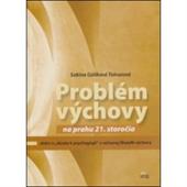 Obrázok pre výrobcu PROBLEM VYCHOVY NA...(10.00)