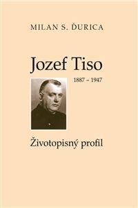 Obrázok z Jozef Tiso 1887-1947 / 5. nezmenen. vyd./