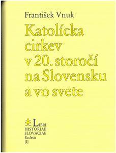 Obrázok z Katolícka cirkev v 20. storočí na Slovensku a vo svete