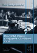 Obrázok pre výrobcu Dokumenty k procesu s Augustinom A. Machalkom a spol.