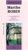 Obrázok pre výrobcu Marthe Robin 1. vyd.
