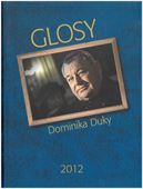 Obrázok pre výrobcu Glosy Dominika Duky 2012