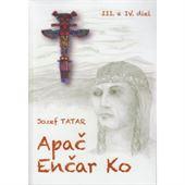 Obrázok pre výrobcu Apač Enčar Ko - III. a IV. diel