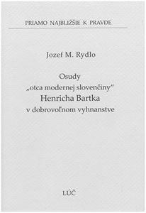 """Obrázok z Osudy """"otca modernej slovenčiny"""" Henricha Bartka v dobrovoľnom vyhnanstve"""